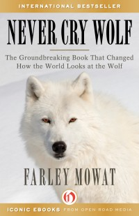 Never Cry Wolf ebook